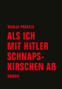 """Cover """"Als ich mit Hitler Schnapskirschen aß"""""""